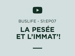 """""""BUSLIFE"""" S1:EP08 - PESER et IMMATRICULER notre BUS SCOLAIRE... Le parcours du combattant!"""