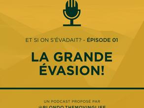 LA GRANDE ÉVASION!