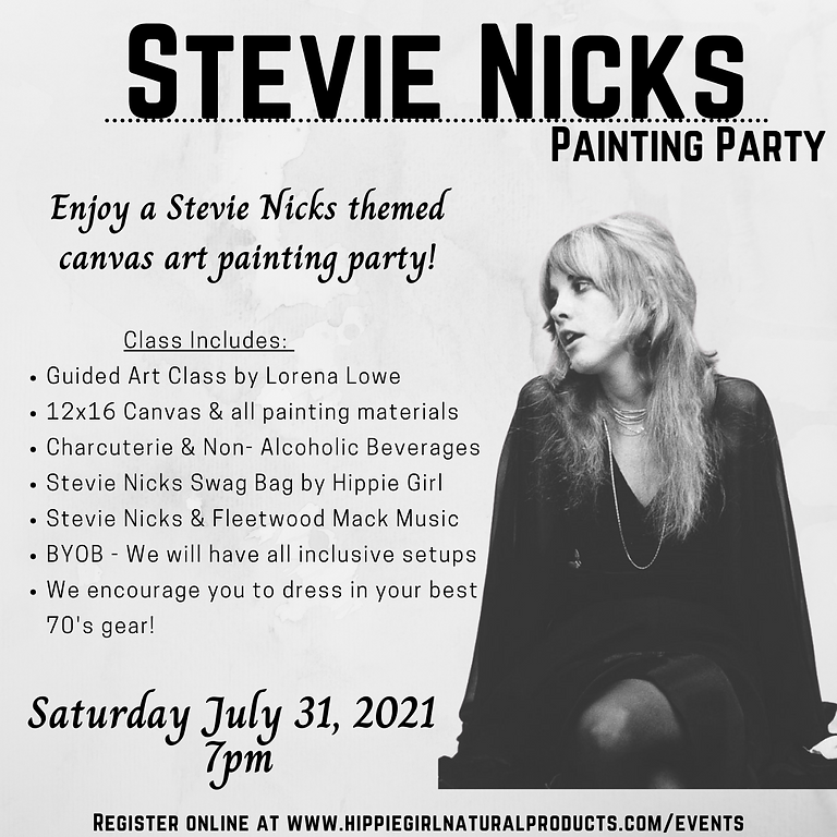 Stevie Nicks Painting Party 7/31 @ 7:00pm