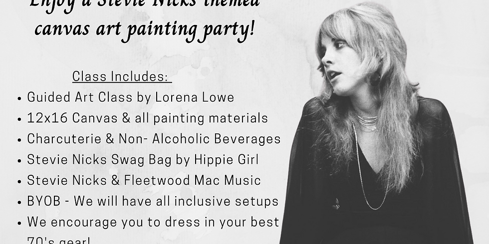Stevie Nicks Painting Party 7/31 @ 9:00am