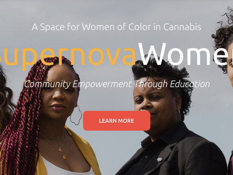 Owning Up: Supernova Women Supports BIPOC in Cannabis & CBD Industry