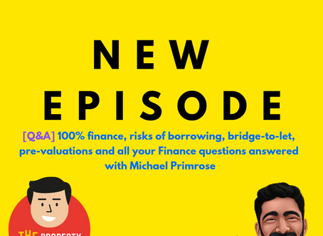 [Q&A] 100% finance, risks of borrowing, bridge-to-let, pre-valuations and all your Finance questions