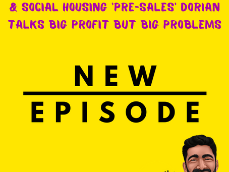 £2.1m raised, 100+ networking events & Social Housing 'pre-sales' Dorian talks big profit, BUT...