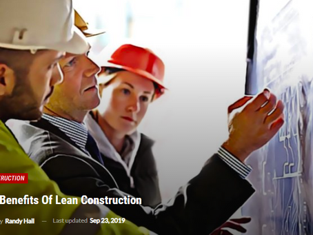 The Benefits of Lean Construction
