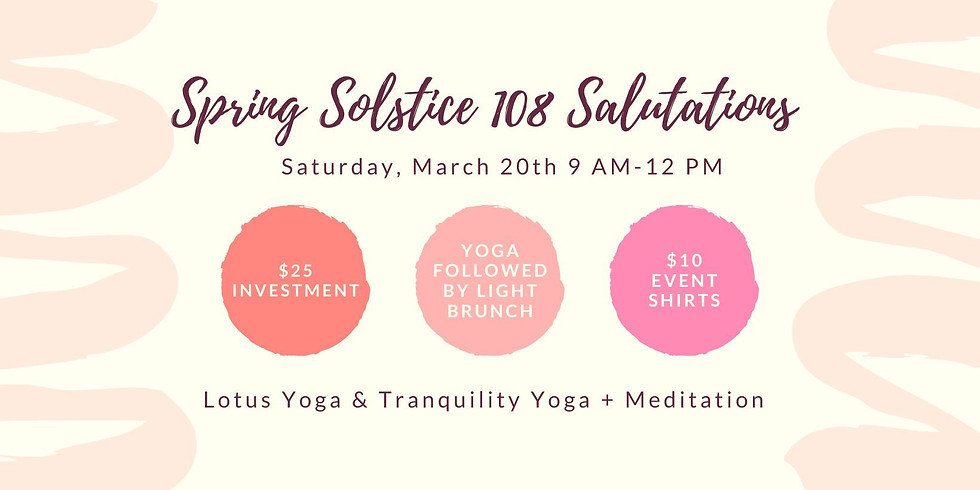 108 Sun Salutations Spring Solstice 2021