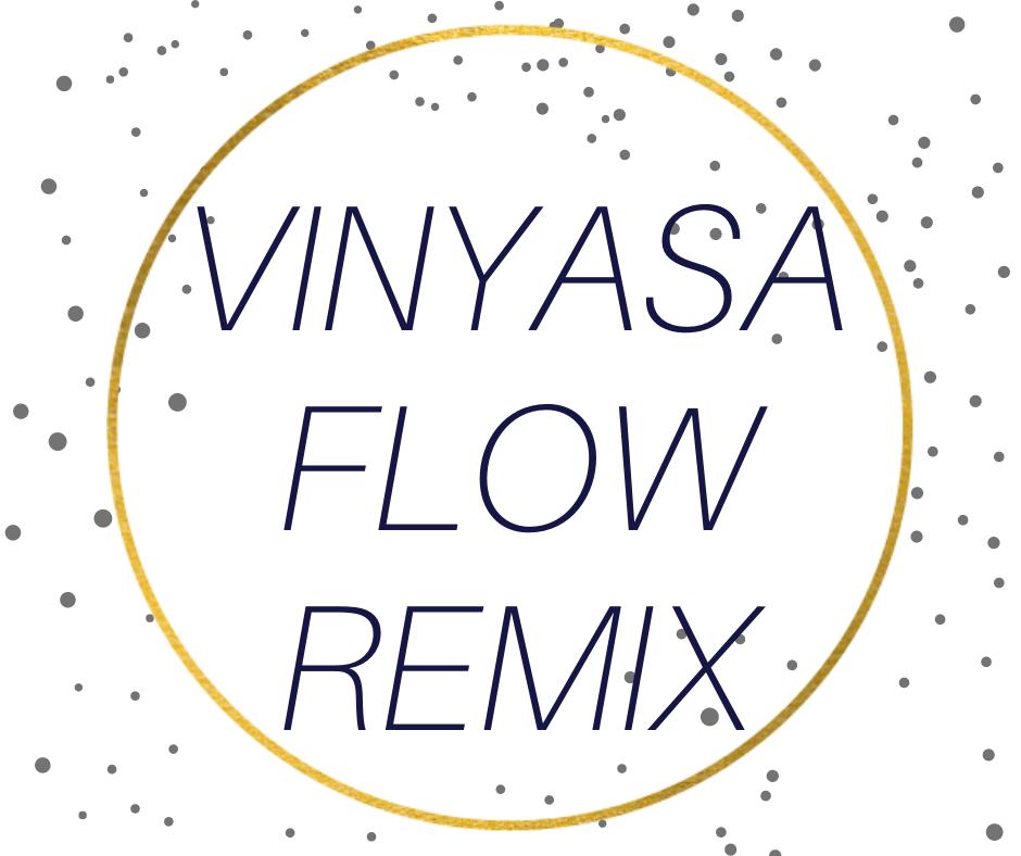 Vinyasa Flow Remix