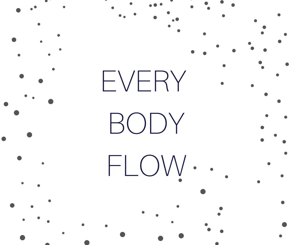 Every Body Flow