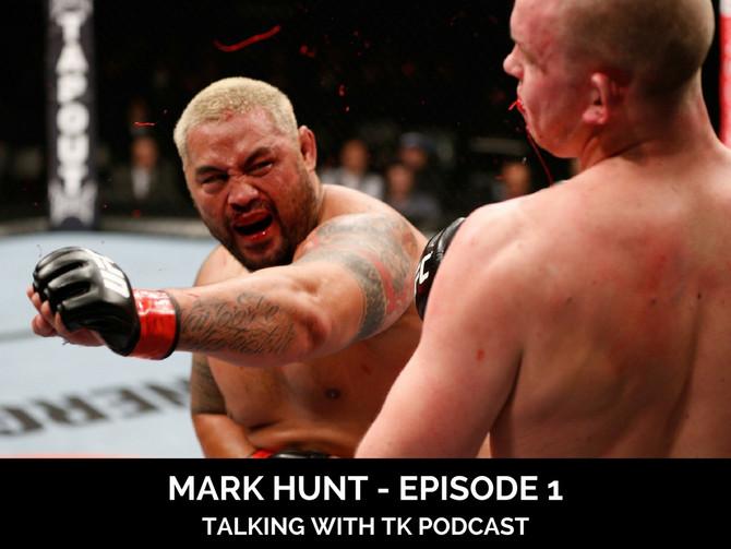 Episode 1 - Mark Hunt