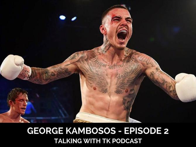 Episode 2 - George Kambosos