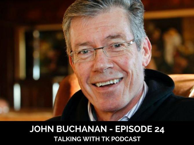 Episode 24 - John Buchanan