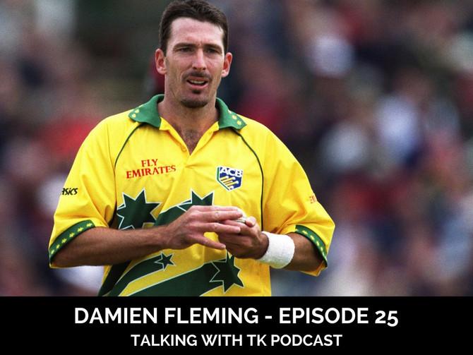 Episode 25 - Damien Fleming