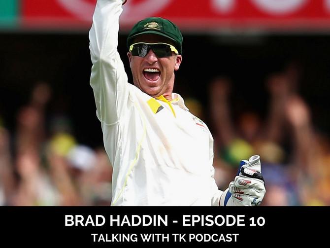 Episode 10 - Brad Haddin