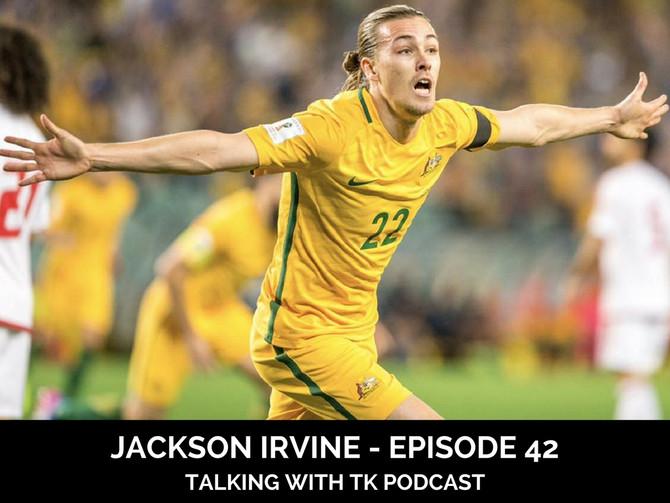 Episode 42 - Jackson Irvine
