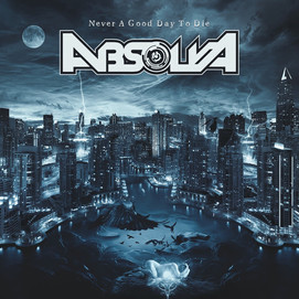 ABSOLVA NEVER A GOOD DAY TO DIE - CD