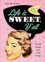 Life Is Sweet, Y'all COVER DESIGN.jpg