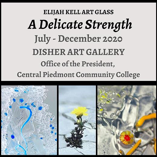 A Delicate Strength-Elijah Kell Art Glass
