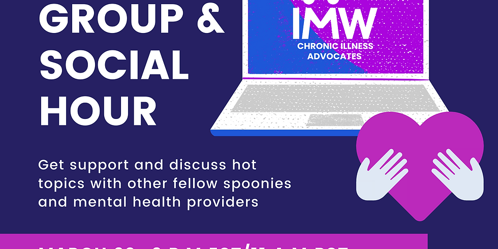 IMW Hosts : March Virtual Support Group and Social Hour