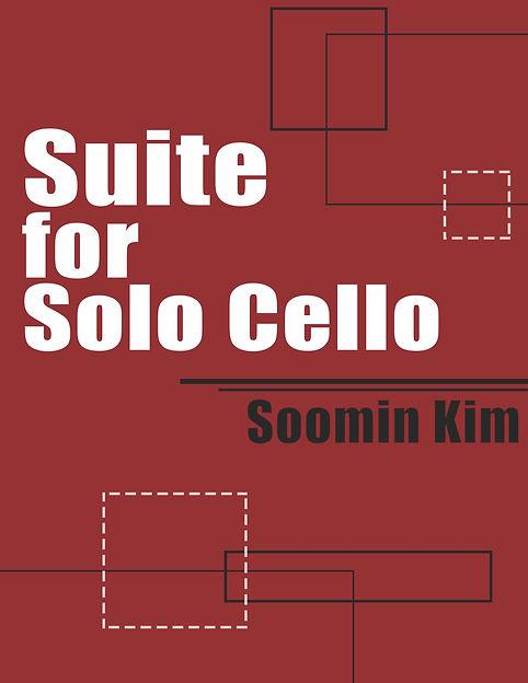 Soomin Kim Suite for Solo Cello