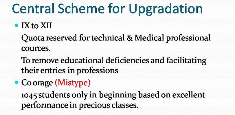 Explaination of Central Scheme for Upgradation