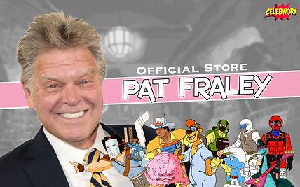Pat Fraley CelebWorx Store 2.jpg