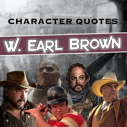 Quotes and Lengthy Inscriptions - W. Earl Brown