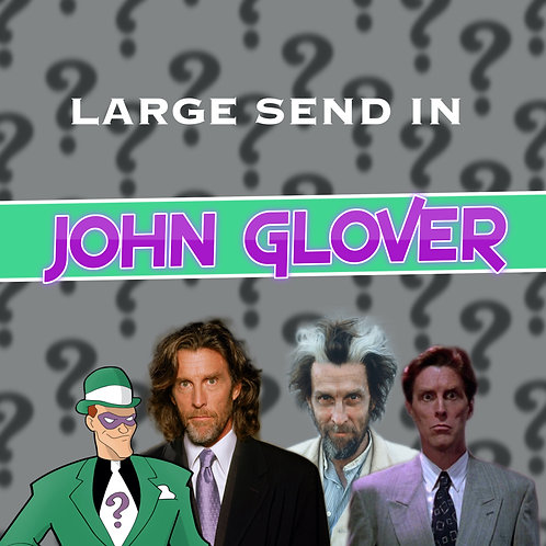 Large Send In - John Glover