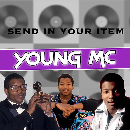 Send In Your Own Item - Young MC
