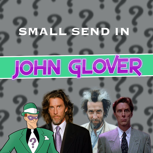 Small Send In - John Glover