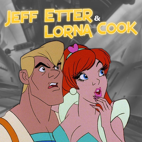Jeff Etter & Lorna Cook Send In & Add On (Cut Off 4/2/21)