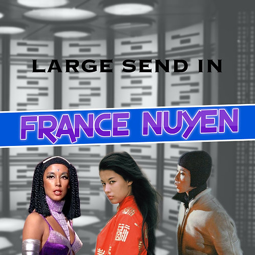 Large Send In - France Nuyen