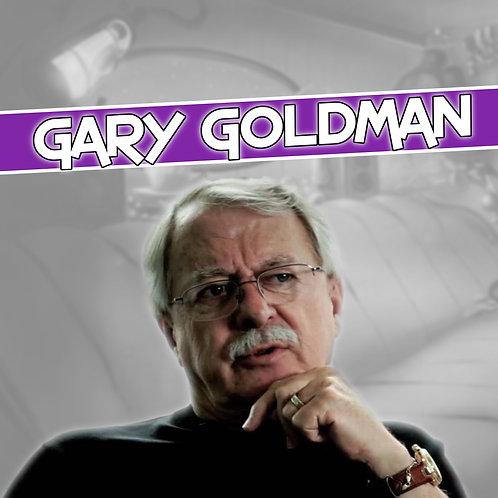 Gary Goldman Send In & Add On (Cut Off 4/2/21)
