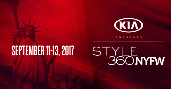 KIA STYLE360 AT NEW YORK FASHION WEEK DRAWS ANOTHER LINEUP OF POWERHOUSE DESIGNERS SEPTEMBER 11 – 13, 2017