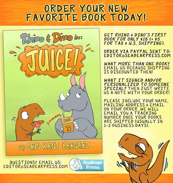 Order Rhino & Dino in: Juice! Today!