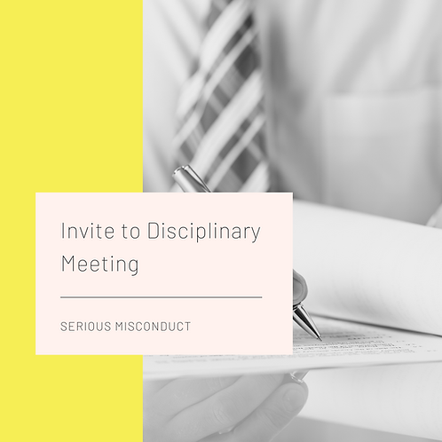Invite to Disciplinary Meeting - Serious Misconduct