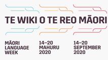 Kia Kaha Te Reo Māori ano - Māori Language Week 2020