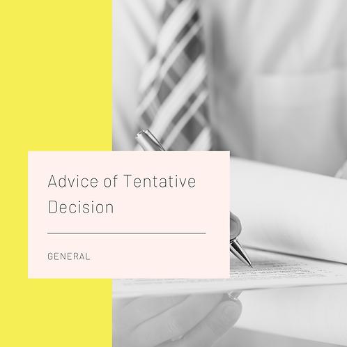 Advice of Tentative Decision