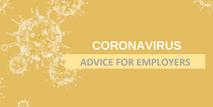 Coronavirus - Advice for Employers