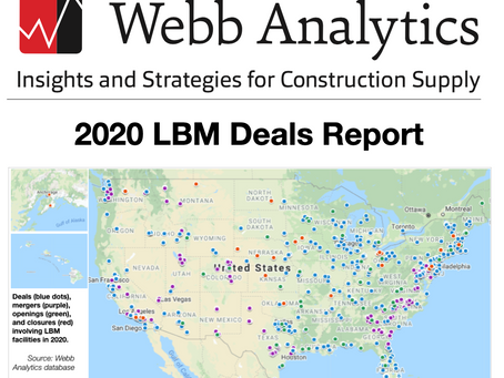 Webb Analytics Publishes 2020 Report on LBM Deals, Openings, Closures, and Mergers