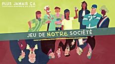 Jeu de (notre) société