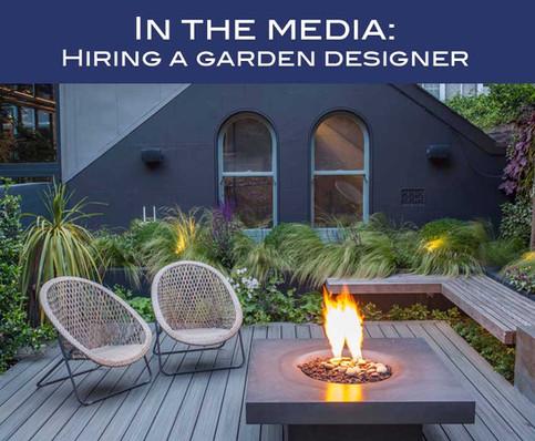 In the media - hiring a garden designer