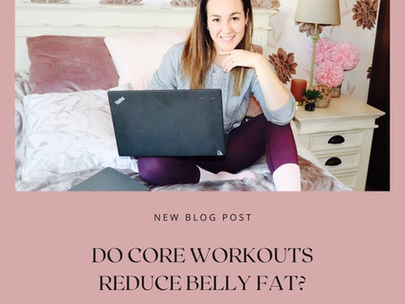Do core workouts reduce belly fat?