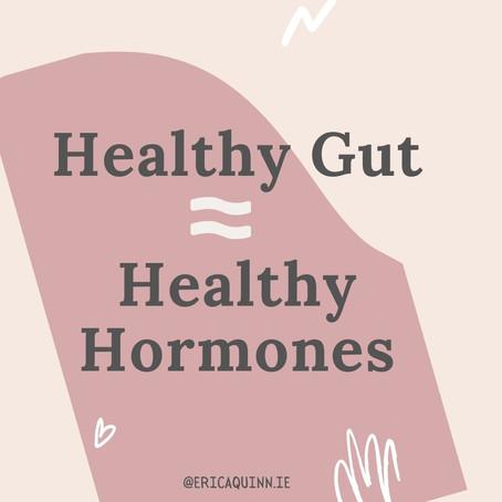 Healthy Gut = Healthy Hormones