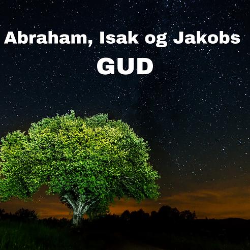 Abraham isak og jakobs gud.png