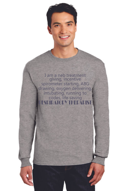 Respiratory Therapy Quote Long Sleeve Shirt