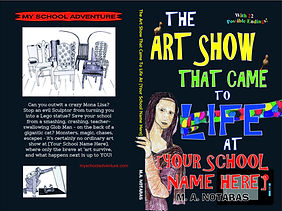 The Art Show That Came To Life At Your School Name Here