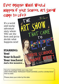 """The Art Show That Came To Life At [Your School  Name Here] - """"Basic"""" school advertising poster"""