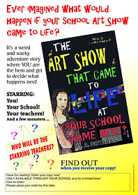 """The Art Show That Came To Life At [Your School  Name Here] - """"Who Will Be"""" school advertising poster"""