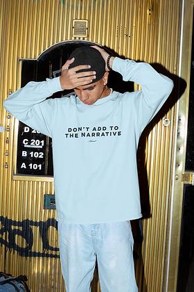 Narrative Sweatshirt