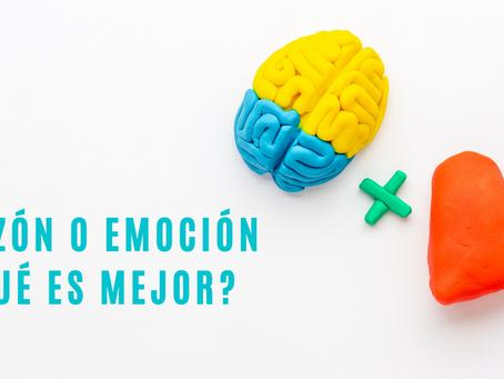 Razón o Emoción ¿Qué es mejor?