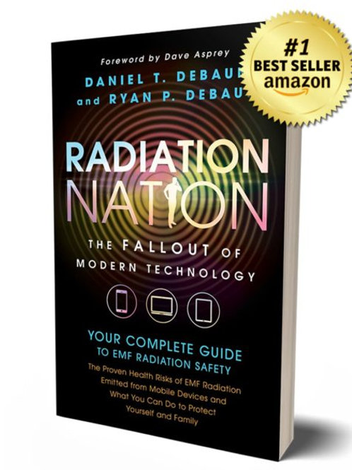 Radiation Nation – Complete Guide Book to EMF Protection & Safety